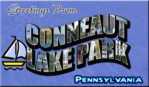 Greetings from Conneaut Lake Park